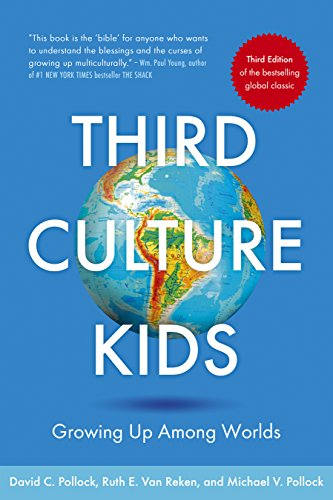 Third Culture Kids: Growing Up Among Worlds - book cover