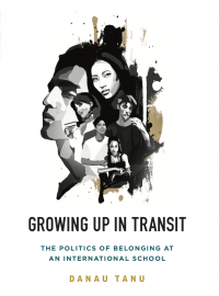 Growing Up in Transit: The Politics of Belonging at an International School - book cover (Asian Third Culture Kids)